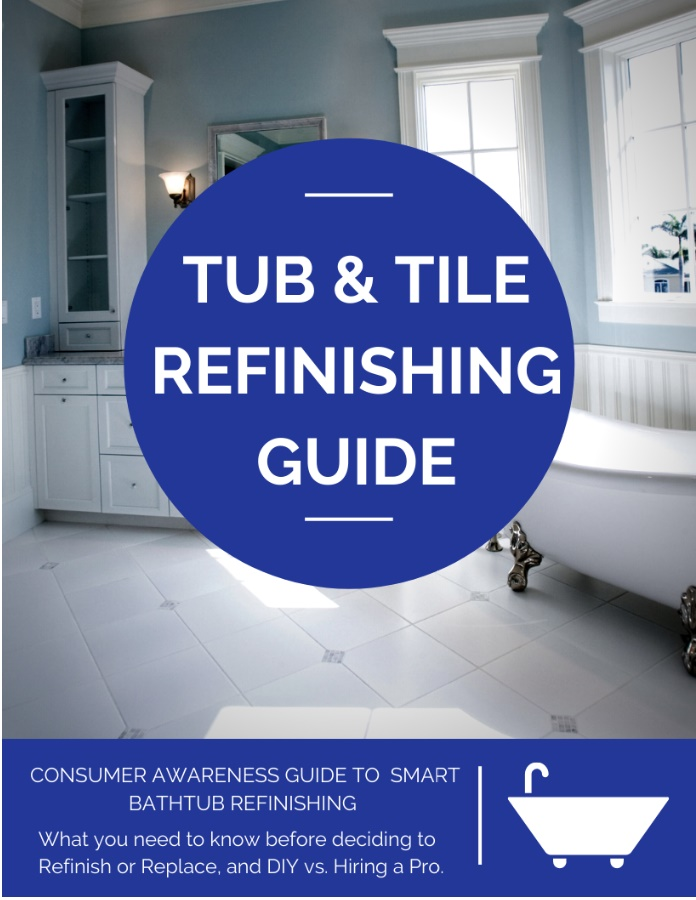 Tub and Tile Refinishing Consumer Awareness Guide